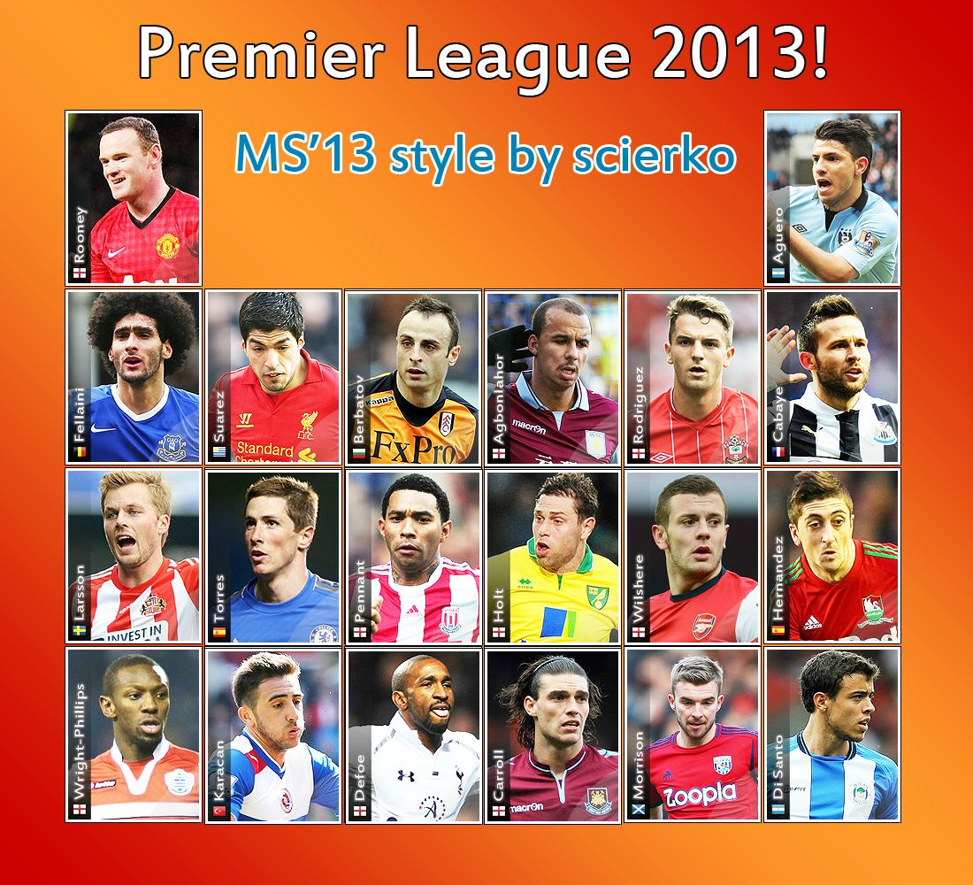 Premier League 2013 MS'13 style by scierko