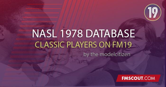 FM 2019 Fantasy Scenarios - Classic NASL 1978 Database