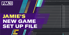 Jamie's Game Set Up File For FM20